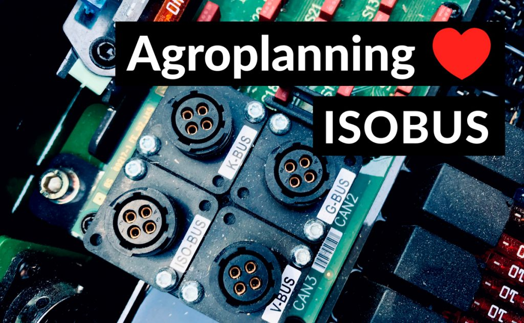 Agroplanning Loves ISOBUS